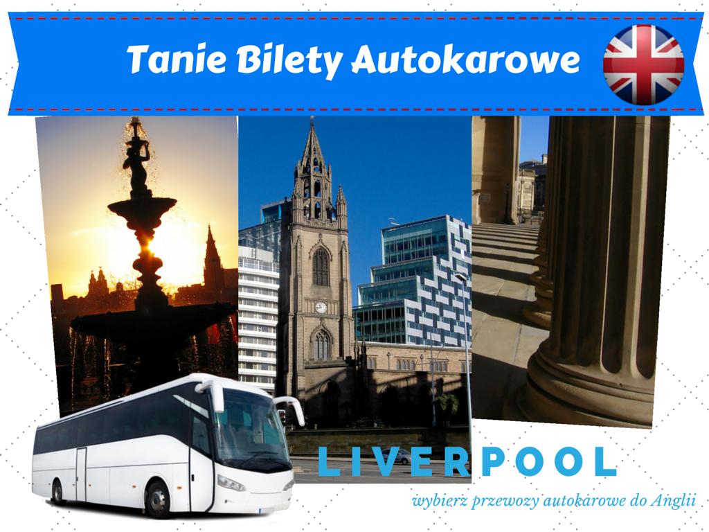 Polska - Liverpool tanie bilety autokarowe do anglii